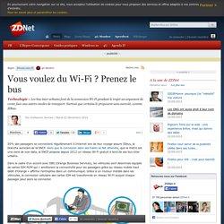 02/12/14 - Vous voulez du Wi-Fi ? Prenez le bus