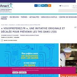 « Vouspreferez.fr », une initiative originale et décalée pour prévenir les TMS dans l'ESS