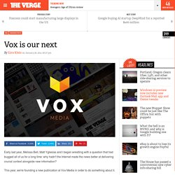 Vox is our next