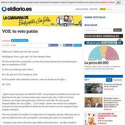 VOX: tu voto patrio