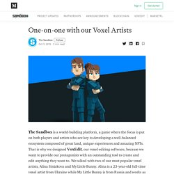 One-on-one with our Voxel Artists - The Sandbox - Medium