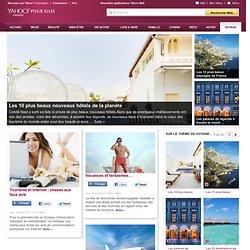 Yahoo! Voyages : Vols, Hotels, Séjours, Guide voyage et Location de Voiture.