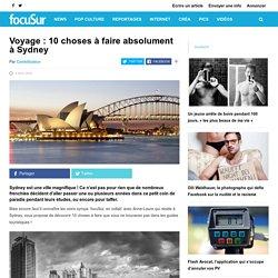 Voyage : 10 choses à faire absolument à Sydney
