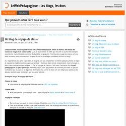 Un blog de voyage de classe : LeWebPedagogique - Les blogs, les docs