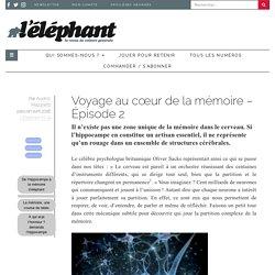 Voyage au cœur de la mémoire - Épisode 2
