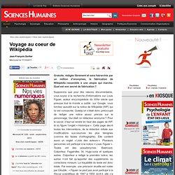 Voyage au coeur de Wikipédia - Jean-François Dortier, article Sociologie