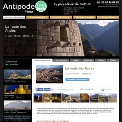 VOYAGE PÉROU - CULTURES ET DÉCOUVERTES - La route des Andes