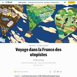 Voyage dans la France des utopistes