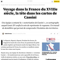 Voyage dans la France du XVIIIe siècle, la tête dans les cartes de Cassini - 23 octobre 2015
