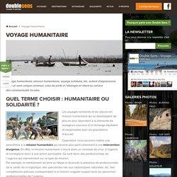 Voyage humanitaire et voyage de solidarité