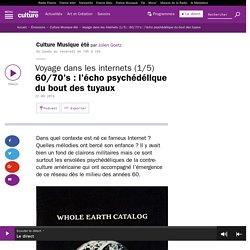 Voyage dans les internets (1/5) : 60/70's : l'écho psychédélique du bout des tuyaux