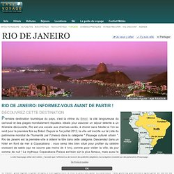 Rio de Janeiro - Brésil : photos et informations pour votre voyage Rio de Janeiro