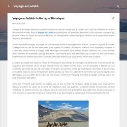 Voyage au ladakh- In the lap of Himalayas