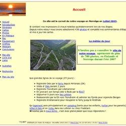 Voyage Norvège 2003 - Notre carnet de route et récit