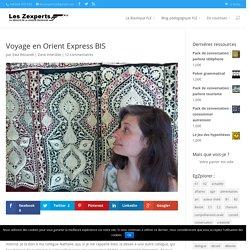 Voyage en Orient Express BIS