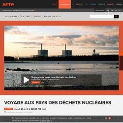 Voyage aux pays des déchets nucléaires