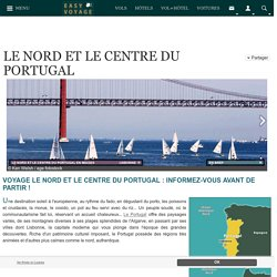 Guide de voyage du Nord et Centre du Portugal - Easyvoyage