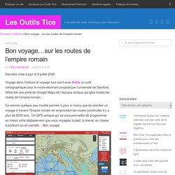 Bon voyage...sur les routes de l'empire romain