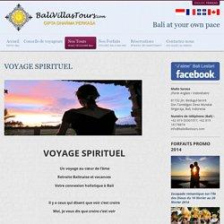 VOYAGE SPIRITUEL - Bali Villas & Tours