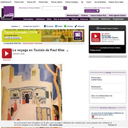 Le voyage en Tunisie de Paul Klee - Littérature