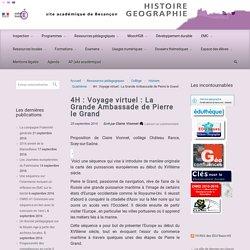 4H : Voyage virtuel : La Grande Ambassade de Pierre le Grand