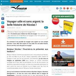 Voyager utile et sans argent : la belle histoire de Nicolas !