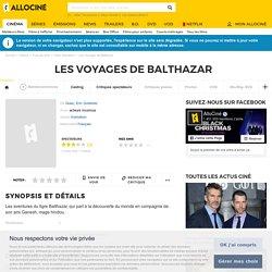 Les Voyages de Balthazar - film 2000