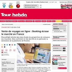 Vente de voyages en ligne : Booking écrase le marché en France
