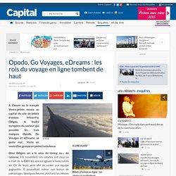 Opodo, Go Voyages, eDreams : les rois du voyage en ligne tombent de haut