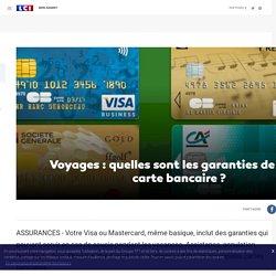 Voyages : quelles sont les garanties de votre carte bancaire ?