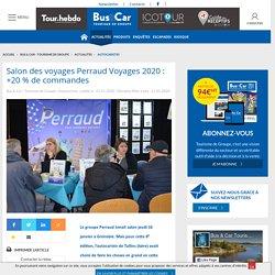 Salon des voyages Perraud Voyages 2020: +20% de commandes