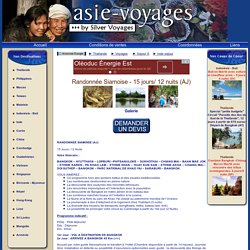 Asie-Voyages Randonnée Siamoise - 15 jours/ 12 nuits (AJ)