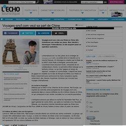 Voyages-sncf.com veut sa part de Chine