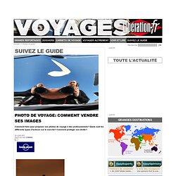 Photo de voyage: comment vendre ses images