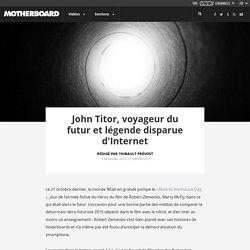 John Titor, voyageur du futur et légende disparue d'Internet