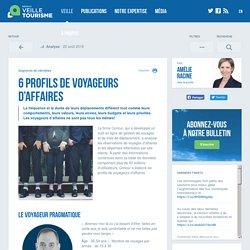 6 profils de voyageurs d'affaires - Veilletourisme.ca