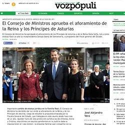 El Consejo de Ministros aprueba el aforamiento de la Reina y los Príncipes de Asturias