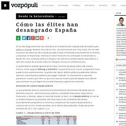 Cómo las élites han desangrado España