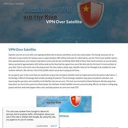 VPN Over Satellite