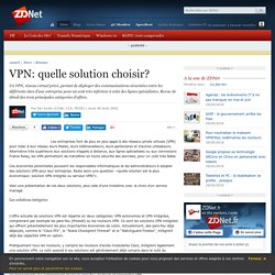 VPN: quelle solution choisir? - ZDNet