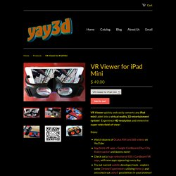 VR Viewer for iPad Mini – yay3d
