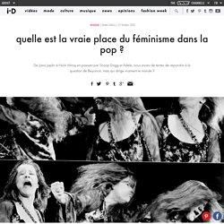 quelle est la vraie place du féminisme dans la pop