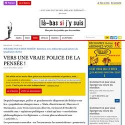 16 déc. 2020 VERS UNE VRAIE POLICE DE LA PENSÉE !
