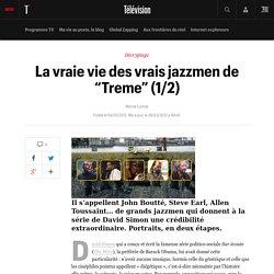 """La vraie vie des vrais jazzmen de """"Treme"""" (1/2)"""