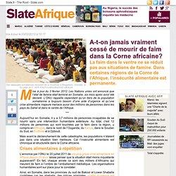 A-t-on jamais vraiment cessé de mourir de faim dans la Corne africaine?