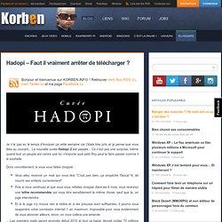Hadopi – Faut il vraiment arrêter de télécharger ?