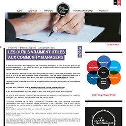 Les outils VRAIMENT utiles aux Community Managers