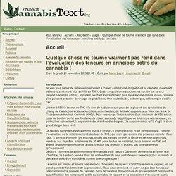 Quelque chose ne tourne vraiment pas rond dans l'évaluation des teneurs en composants actifs du cannabis!