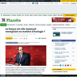 La France est-elle vraiment exemplaire en matière d'écologie?