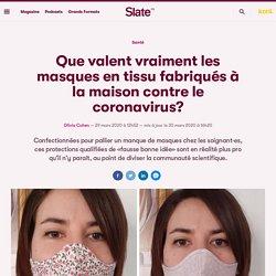 Que valent vraiment les masques en tissu fabriqués à la maison contre le coronavirus?